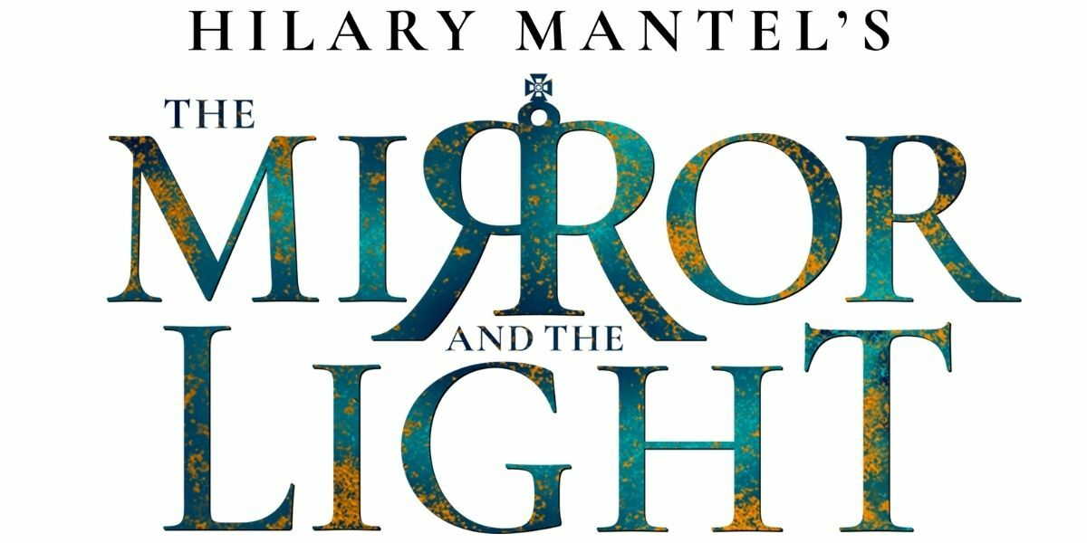 The Mirror and the Light banner image