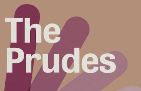 The Prudes at Jerwood Theatre Upstairs at The Royal Court, London