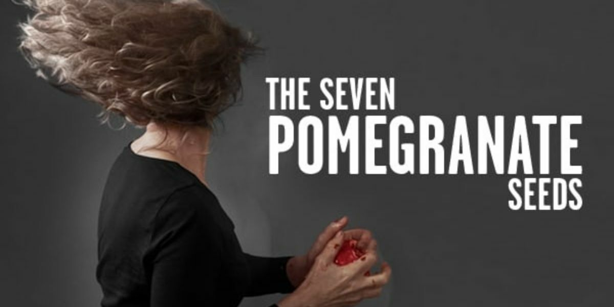 The Seven Pomegranate Seeds banner image
