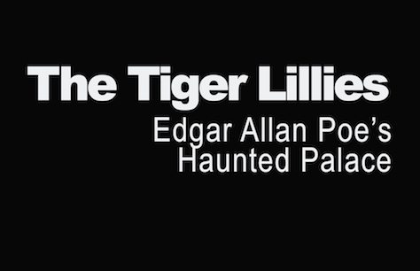 The Tiger Lillies: Edgar Allan Poe's Haunted Palace at Queen Elizabeth Hall, Southbank Centre, London