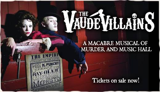 The Vaudevillains at Charing Cross Theatre