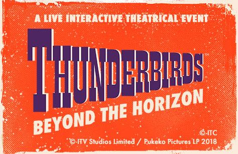 Thunderbirds: Beyond the Horizon Tickets