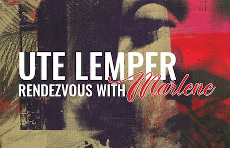 Ute Lemper: Rendezvous with Marlene