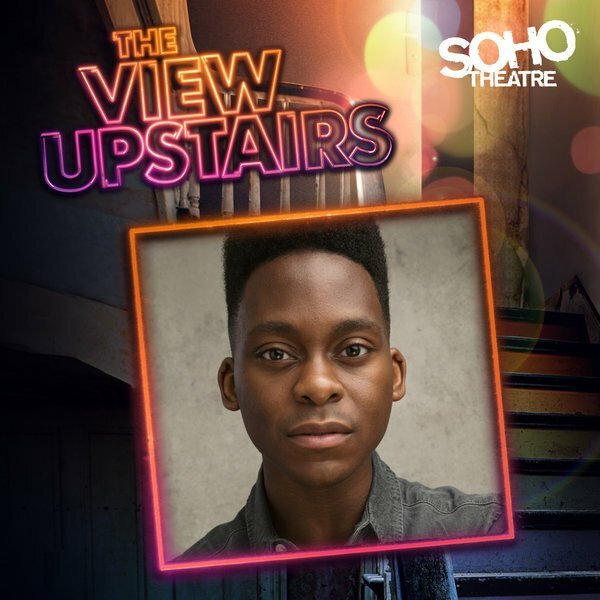 Tyrone Huntley cast in new summer musical The View UpStairs at the Soho Theatre