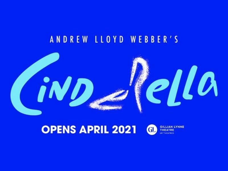 Opening date for Andrew Lloyd Webber's Cinderella moved to 2021