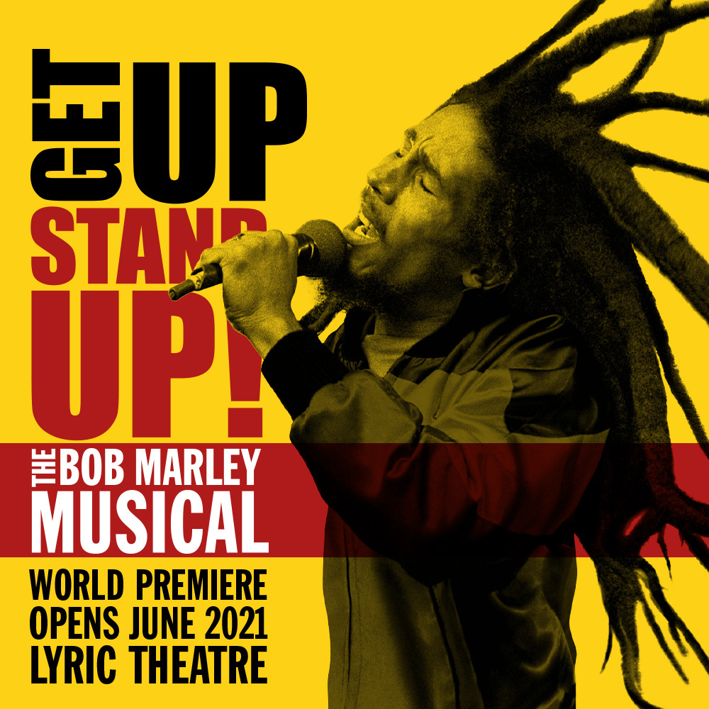 Book the best tickets for Get Up, Stand Up! The Bob Marley Musical today!