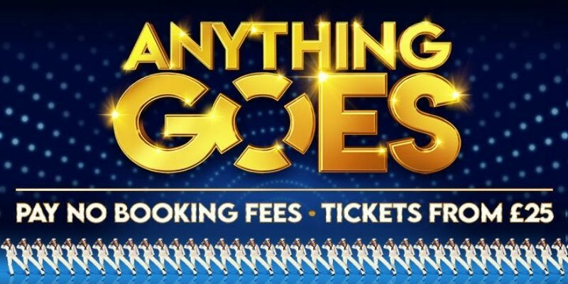 Save on Anything Goes tickets! Book now and pay no booking fees