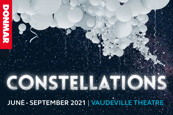 Constellations returns to the West End with four star casts!