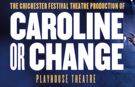 Caroline, or Change to transfer to the Playhouse Theatre