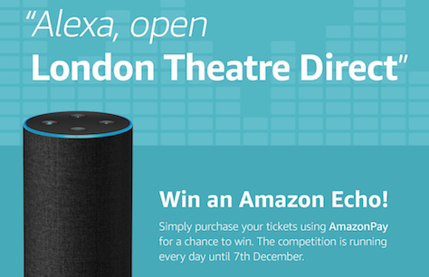 How to win an Amazon Alexa device with London Theatre Direct