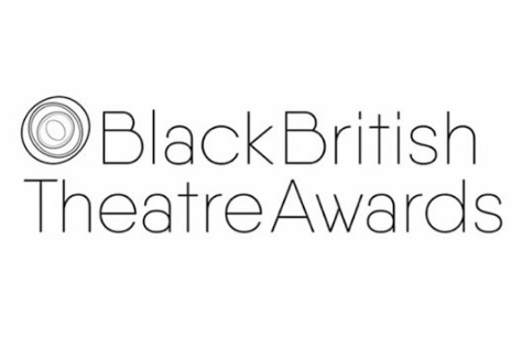 Nominees for the annual Black British Theatre Awards announced!