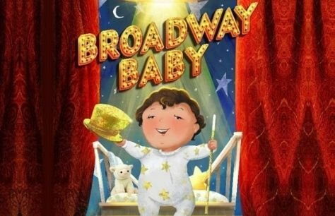 New children's book Broadway Baby released, portion of UK sales to go to Theatre Artists Fund
