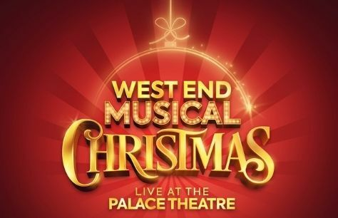 West End Musical Christmas show to run at Palace Theatre this December!