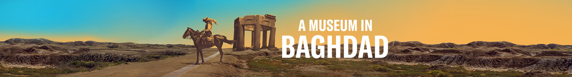 A Museum in Baghdad banner image