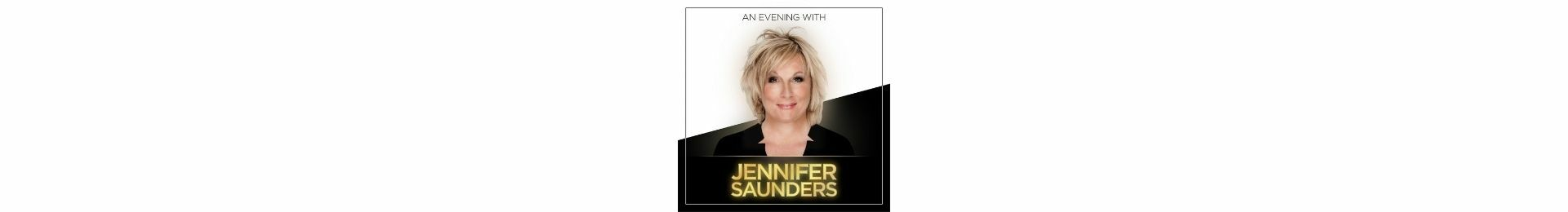 An Evening with Jennifer Saunders banner image