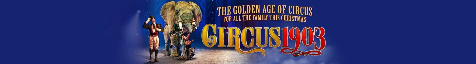 Circus 1903 at the Royal Festival Hall Tickets