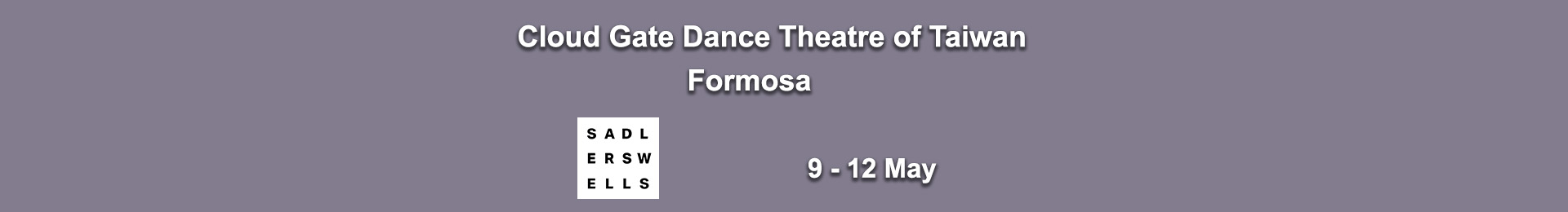 Cloud Gate Dance Theatre of Taiwan — Formosa
