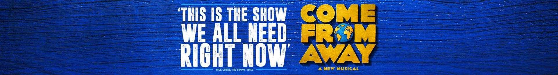 Come From Away tickets at the Phoenix Theatre and Dinner at Scoff & Banter