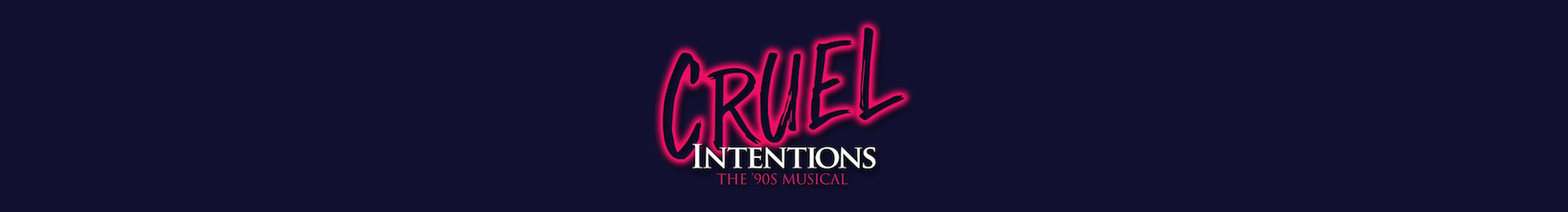 Cruel Intentions: The '90s Musical banner image