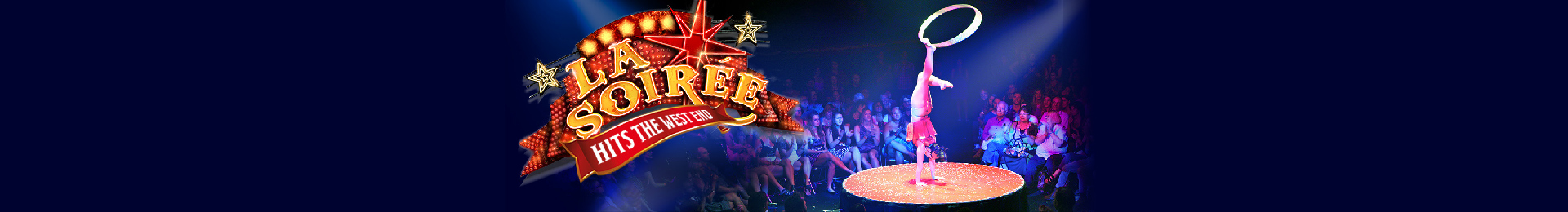VIDEO: LA SOIREE AT SOUTH BANK BIG TOP - EXCLUSIVE TRAILER