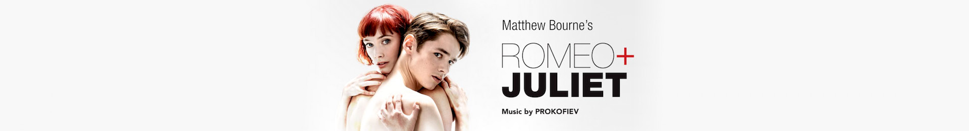 Matthew Bourne's Romeo and Juliet banner image