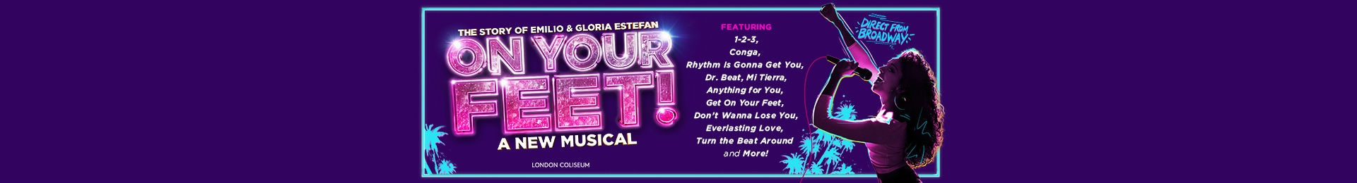 On Your Feet! The Story of Emilio and Gloria Estefan tickets