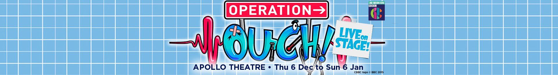 Operation Ouch Live on Stage banner image