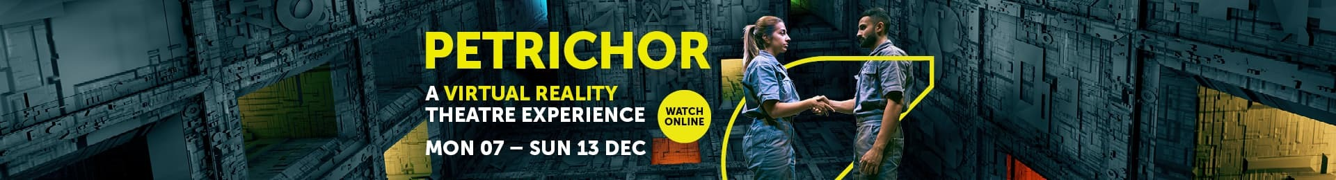 Petrichor: A Virtual Reality Theatre Experience (Online Only) banner image