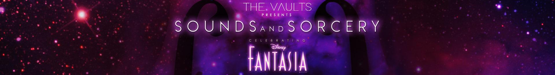 Sounds and Sorcery: Celebrating Disney Fantasia banner image