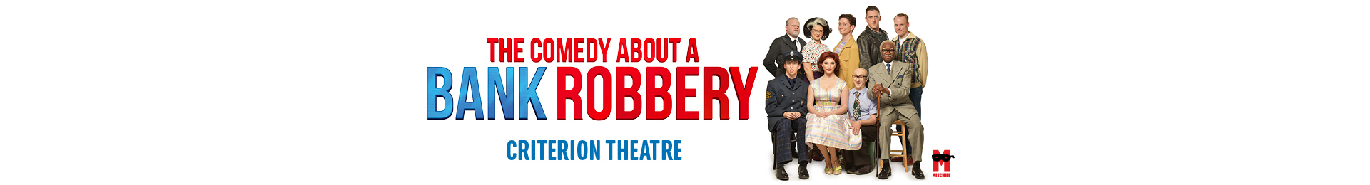 The Comedy About a Bank Robbery banner image