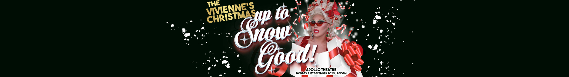 The Vivienne's Christmas: Up to Snow Good banner image