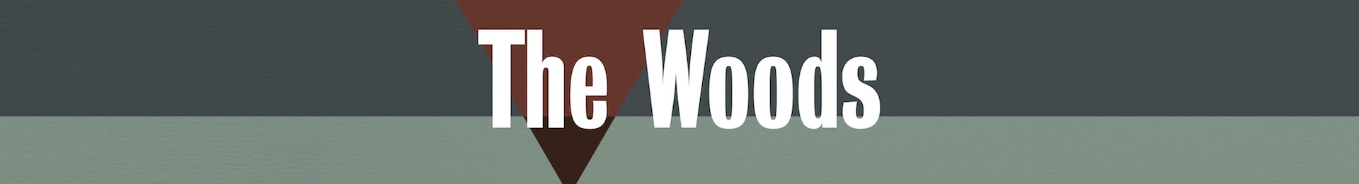 The Woods banner image
