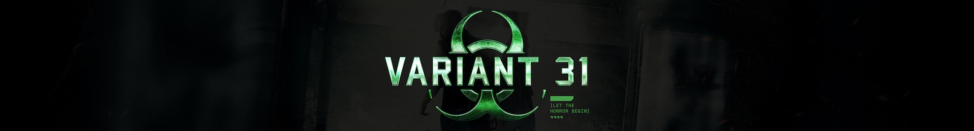 Variant 31: An Immersive Survival Experience banner image